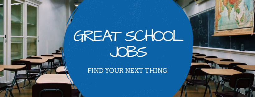 Great School Jobs - Find your next opportunity